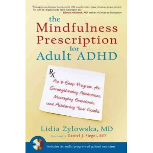 The Mindfulness Prescription for Adult ADHD by Lidia Zlowska
