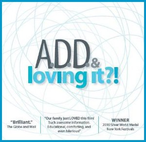 ADD and Loving It Movie on Adult ADHD by Totally ADD