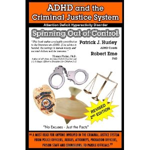 ADHD and the Criminal Justice System Spinning out of Control