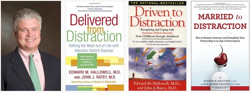 Dr Ed Hallowell and some of this adhd books