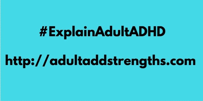 Explain Adult ADHD